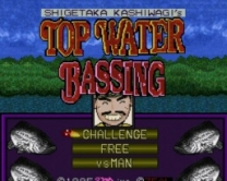 Kashiwagi Shigetaka no Top Water Bassing  ROM