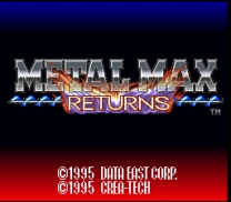 Metal Max Returns  [En by Aeon Genesis v1.0] ROM